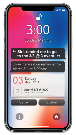 """Image: Smart phone with message: """"Siri, remind me to go to 3/3@3 event."""""""
